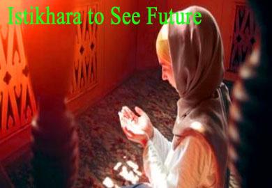 Istikhara to See Future