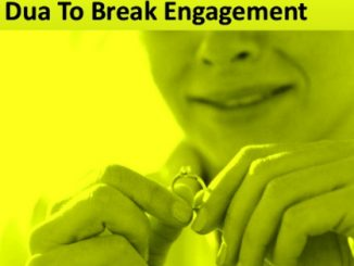 Dua For Breaking Engagement